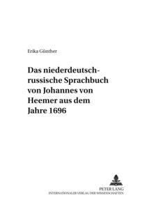 Das niederdeutsch-russische Sprachbuch von Johannes von Heemer a
