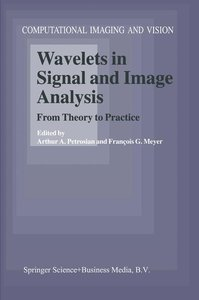 Wavelets in Signal and Image Analysis