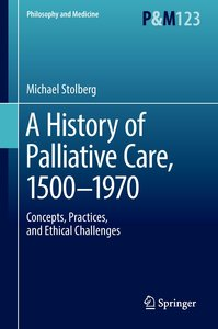 A History of Palliative Care, 1500-1960