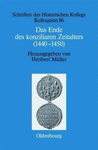Das Ende des konziliaren Zeitalters (1440-1450)