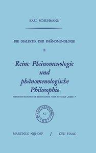 Die Dialektik der Phänomenologie II