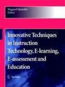 Innovative Techniques in Instruction Technology, E-learning, E-a