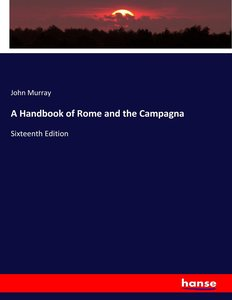 A Handbook of Rome and the Campagna