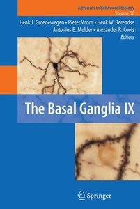 The Basal Ganglia IX