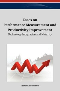 Cases on Performance Measurement and Productivity Improvement: T