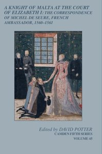 A Knight of Malta at the Court of Elizabeth I