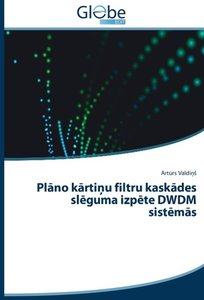 Plano kartinu filtru kaskades sleguma izpete DWDM sistemas