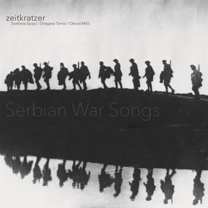 Serbian War Songs (180g Vinyl)