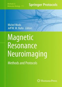 Magnetic Resonance Neuroimaging