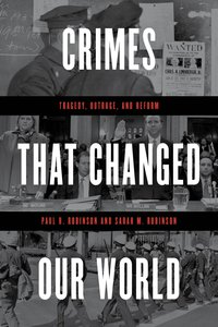 Crimes That Changed Our World