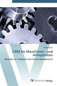 CRM im Maschinen- und Anlagenbau