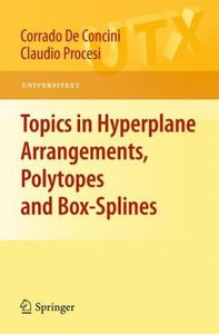 Topics in Hyperplane Arrangements, Polytopes and Box-Splines