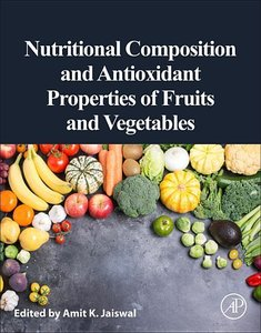 Nutritional Composition and Antioxidant Properties of Fruits and