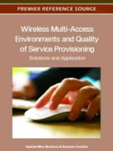 Wireless Multi-Access Environments and Quality of Service Provis