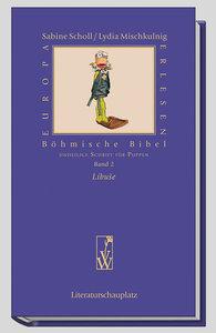 Böhmische Bibel. Band 2. Libuse