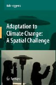 Adaptation to Climate Change: A Spatial Challenge
