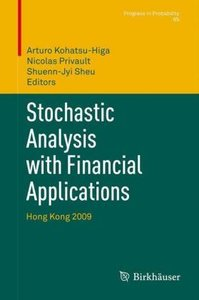 Stochastic Analysis with Financial Applications