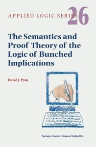 The Semantics and Proof Theory of the Logic of Bunched Implicati