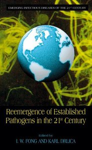 Reemergence of Established Pathogens in the 21st Century