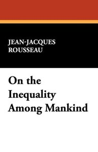 On the Inequality Among Mankind