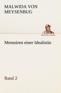 Memoiren einer Idealistin - Band 2