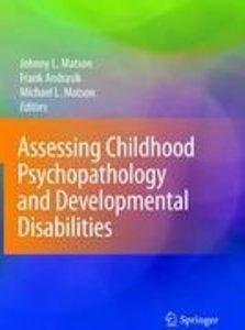 Assessing Childhood Psychopathology and Developmental Disabiliti