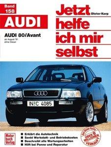 Audi 80 / Avant (ab August \'91, ohne Diesel)