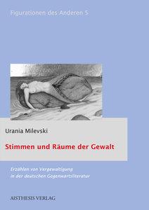 Erzählen von Vergewaltigung in der deutschen Gegenwartsliteratur