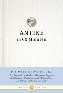 Antike in 60 Minuten