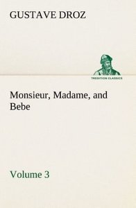 Monsieur, Madame, and Bebe - Volume 03