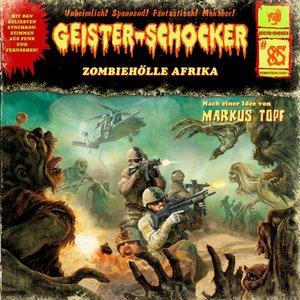 Zombiehölle Afrika-Vol.85