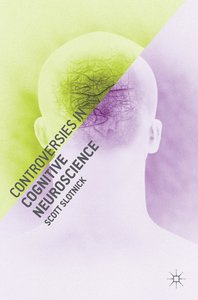 Controversies in Cognitive Neuroscience