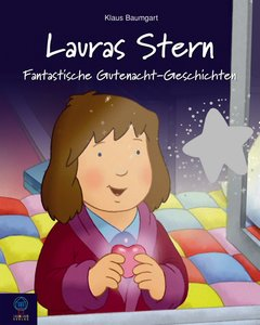 Lauras Stern - Fantastische Gutenacht-Geschichten