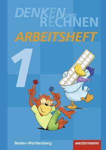 Denken und Rechnen 1. Arbeitsheft. Baden-Württemberg