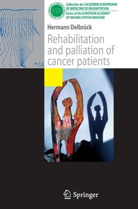 Rehabilitation and palliation of cancer patients