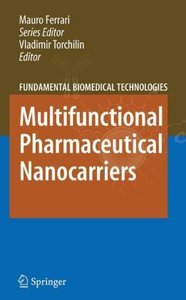 Multifunctional Pharmaceutical Nanocarriers