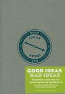 Good Ideas / Bad Ideas Journal