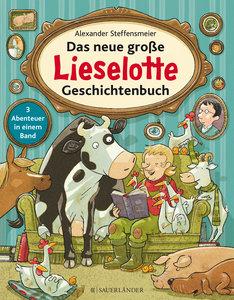 Das neue große Lieselotte Geschichtenbuch