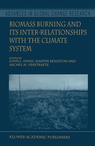 Biomass Burning and Its Inter-Relationships with the Climate Sys