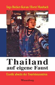 Thailand auf eigene Faust
