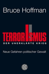 Terrorismus - Der unerklärte Krieg