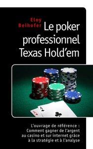 Le poker professionnel Texas Hold'em