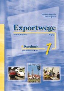 Exportwege neu 1 - Kursbuch