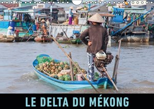 Le delta du Mékong (Calendrier mural 2015 DIN A4 horizontal)