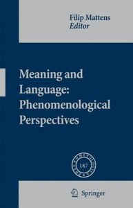 Meaning and Language: Phenomenological Perspectives