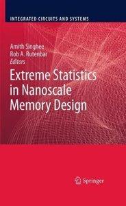 Extreme Statistics in Nanoscale Memory Design