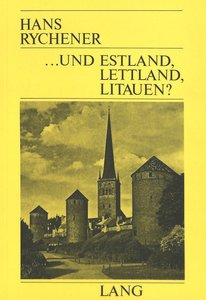 ... Und Estland, Lettland, Litauen?: Eindruecke Aus Dem Freien U