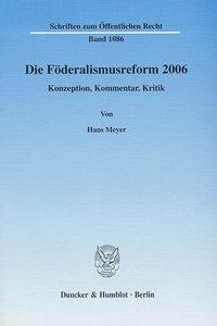 Die Föderalismusreform 2006
