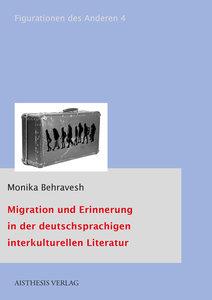 Migration und Erinnerung in der deutschsprachigen interkulturell