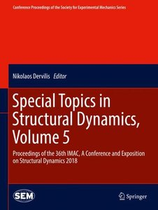 Special Topics in Structural Dynamics, Volume 5